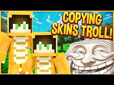 COPYING PEOPLES SKINS! (Minecraft Trolling)