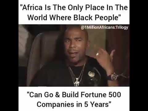 Akon- Black people can go to Africa and build fortune 500 companies within 5 years