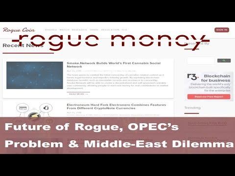 Rogue Mornings - OPEC's Problem, Big Pharma Failure & No Halting OBOR Momentum(04/25/2018)