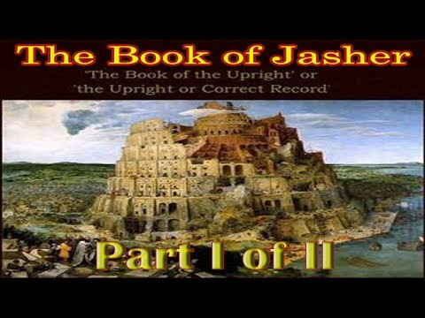 The Book of Jasher *BEST* READ ALONG TEXT Audiobook! (1887) by J.H. Parry & Company (Part 1 of 2)