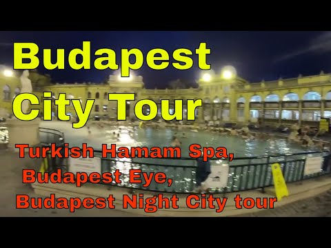 Szechenyi Spa Baths , Budapest Eye & night City Tour - Europe Trip episode 4