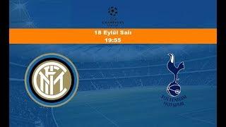 18.09.2018 Inter-Tottenham Maçı Hangi Kanalda? Saat Kaçta Yayınlanacak?