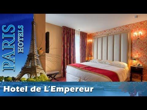 Hotel de L'Empereur - Paris Hotels, France