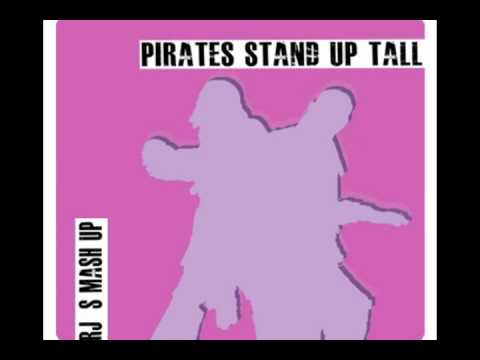 Pirates Stand Up Tall (RJ's Mash UP)