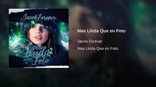 Jacob Forever - Mas Linda Que en Foto (Audio Oficial)