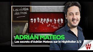 Les secrets d'Adrián Mateos sur le HighRoller 2/2