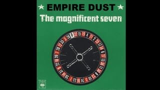 Empire Dust - The Magnificent Seven - The Clash
