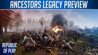 ANCESTORS LEGACY - Gameplay Preview