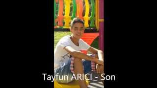 Tayfun ARICI - Son