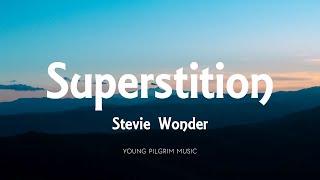 Stevie Wonder - Superstition (Lyrics)