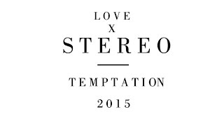Love X Stereo - Temptation (New Order COVER)