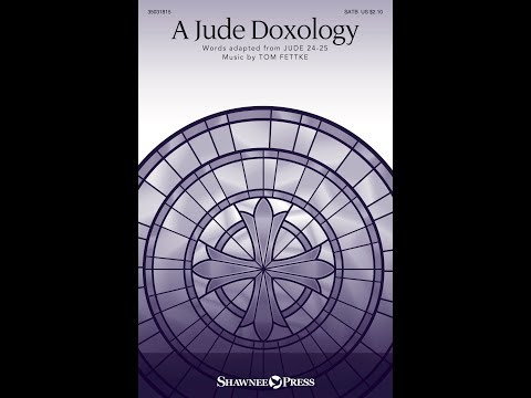 A JUDE DOXOLOGY - Tom Fettke