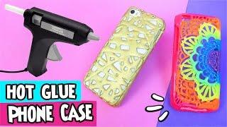 DIY ★ Hot Glue Phone Case ★ Step by Step Easy DIY Crafts