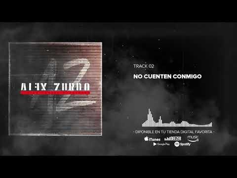 Alex Zurdo - No Cuenten Conmigo (Audio Oficial)