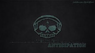 Anticipation by Future Joust - [Electro Music] thumbnail