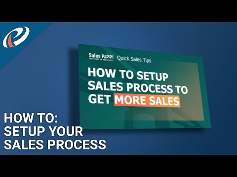 How to Setup Your Sales Process to Drive More Sales