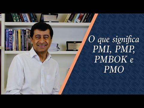 O que significa PMI, PMP, PMBOK e PMO | Robson Camargo