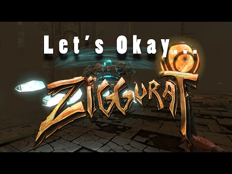 Let's Okay... Ziggurat