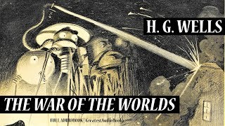 THE WAR OF THE WORLDS by H.G. Wells - FULL AudioBook | GreatestAudioBooks V2