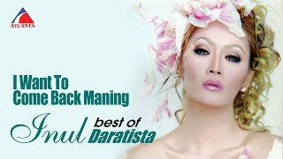 Inul Daratista - I Want To Come Back Maning [OFFICIAL]