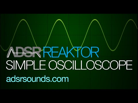 NI Reaktor Quick Tips - Build a Simple Oscilloscope
