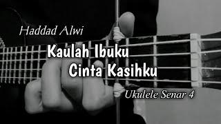 IBU - Haddad Alwi || Cover Ukulele Senar 4 By Windy M