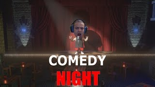 COMEDY NIGHT WITH FANS