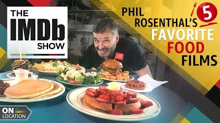 Phil Rosenthal's 5 Favorite Food Films | The IMDb Show