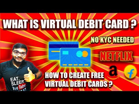 WHAT is VCC ? How to Create your FREE VIRTUAL DEBIT CARD instantly ? [2019]