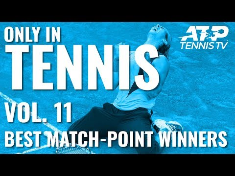 Best Match Point Winners💥: ONLY IN TENNIS VOL. 11