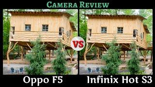 Oppo F5 VS Infinix Hot S3 Camera Battle_Camera Review_Camera Comparison