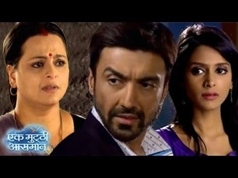 Raghav REVEALS SHOCKING SECRETS in Zeetv Ek Mutthi Aasmaan 22nd May 2014 FULL EPISODE HD