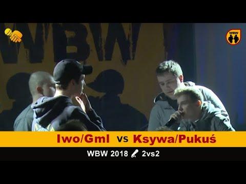 KSYWA/PUKUŚ vs IWO/GML # WBW 2018 2vs2 (baraż) # freestyle battle