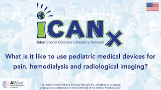 iCAN Explains 'What is it like to use pediatric medical devices' at the AIMed Conference Series
