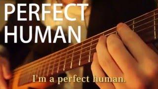 オリエンタルラジオ『PERFECT HUMAN』 Tuning: C#F#BF#BE capo.2 カラ...
