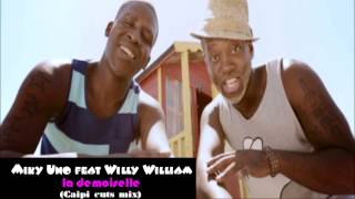 Miky Uno Feat Willy William la demoiselle exclu.mp3