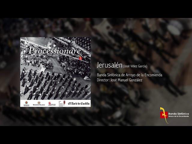 JERUSALÉN - Banda Sinfónica de Arroyo (BSA)