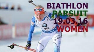 BIATHLON 2016 / World CUP 9 /PARSUIT/ WOMEN/19 of March/ Russia / Khanty-Mansiysk