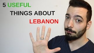 5 USEFUL Things To Know About Lebanon BEFORE Visiting