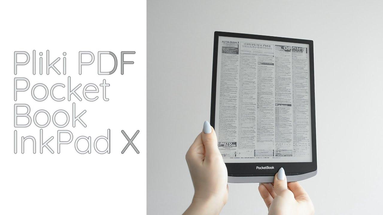 Pliki PDF na PocketBook InkPad X- szybkość, obsługa, dodatkowe opcje