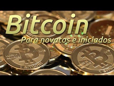 Bitcoin para novatos e iniciados