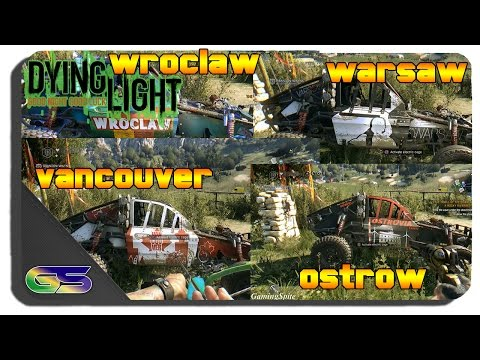Dying Light: The Following - Team Wroclaw, Warsaw, Vancouver and Ostrow Paint Job Locations