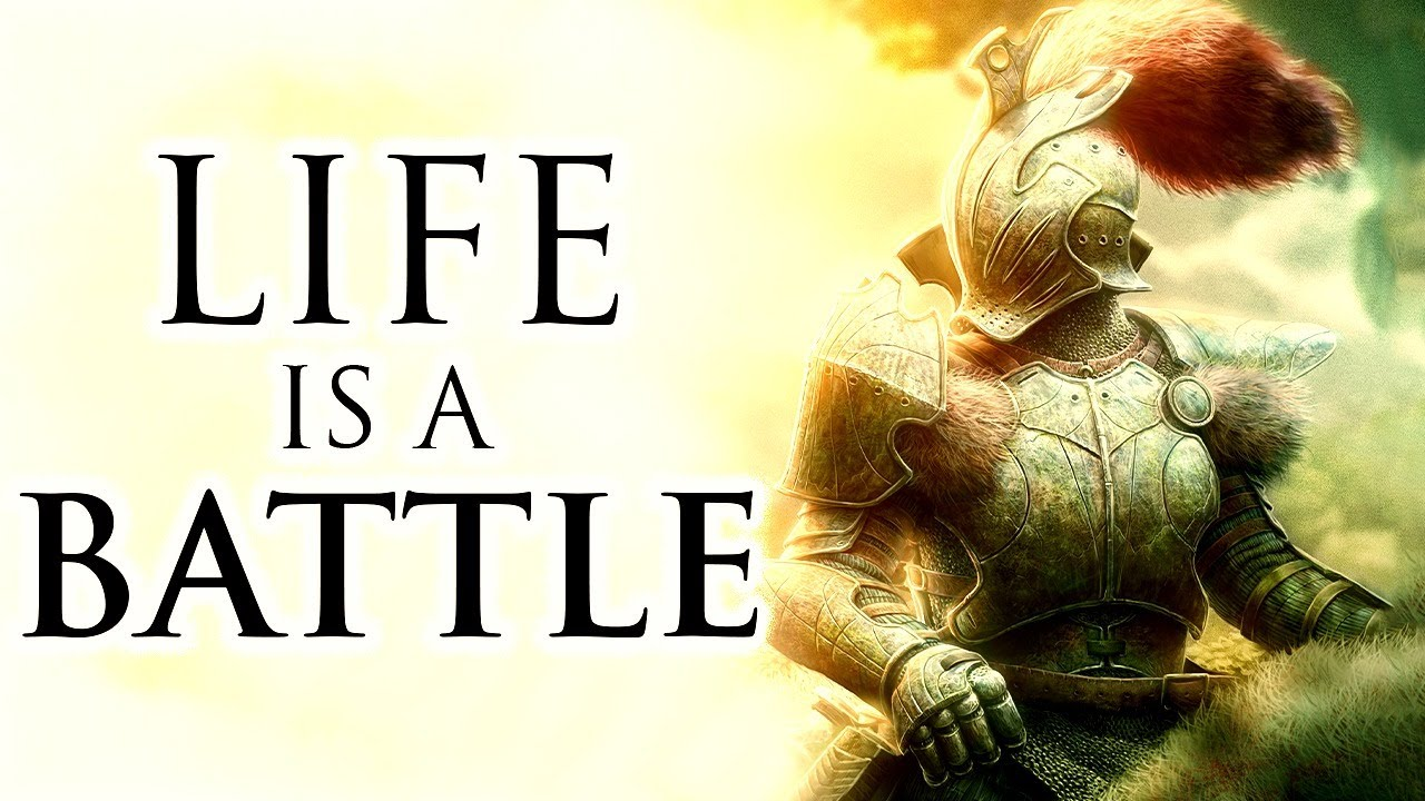Dealing With Life's Battles - Never Give Up