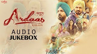 Ardaas Karaan - Full Movie Songs Jukebox | Gippy Grewal | Latest Punjabi Movies 2019 | 19th July