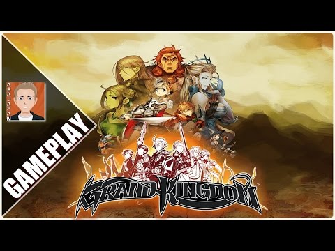 GRAND KINGDOM : Découverte - Gameplay FR