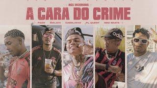 A Cara do Crime NÓS INCOMODA- MC Poze do Rodo   Bielzin   PL Quest   MC Cabelinho (prod. Neobeats)
