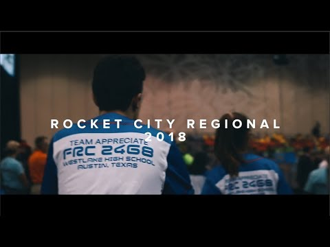 Rocket City Regional Recap 2018 | FRC 2468 Team Appreciate