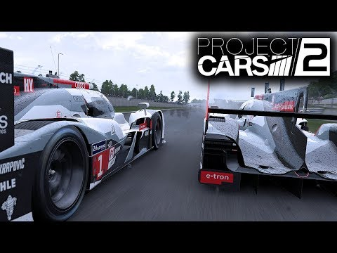 Project CARS 2 Gameplay: Audi R18 - LMP1 Race at Le Mans (Preview 60 FPS Gameplay)