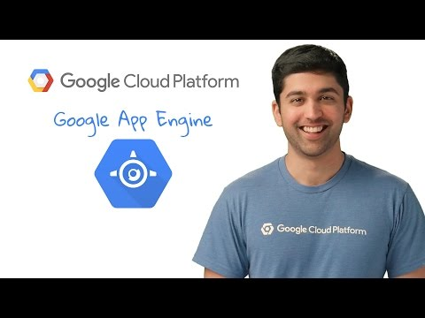 Get to know Google App Engine