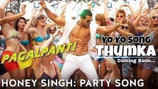 Pagalpanti   Yo Yo Honey Singh Party Song Thumka   John Abraham   Ileana D'Cruz